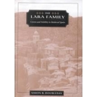The Lara family (Crown and nobility in medieval Spain)
