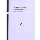 El Teatro español ante el siglo XXI