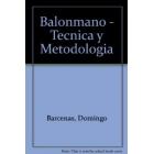 Balonmano.Técnica y metodología