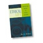 Ethical life : the past and present of ethical cultures