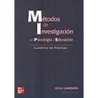Métodos de Investigación en Psicología y Educación. Cuaderno de prácticas