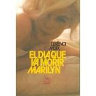 El día que va morir Marilyn