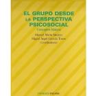 El grupo desde la perspectiva social. Conceptos básicos