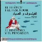 El filòsof i el pescador / La vella i els mosquits (àrab-castellà-català)