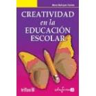 Creatividad en la educación escolar