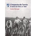 L'impacte de l'arròs. El delta de l'Ebre al 1860