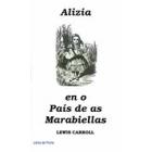 Alizia en o País de as Marabiellas (Aragonés)
