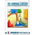 101 Juegos y retos para alumnos de educación física