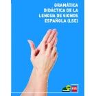 Gramática Didáctica de la Lengua de Signos Española (LSE) + DVD