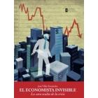 El economista invisible. La cara oculta de la crisis