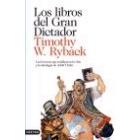 Los libros del Gran Dictador. Las lecturas que moldearon la vida y la ideología de Adolf Hitler