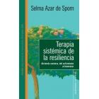 Terapia sistemica de la resiliencia : Abriendo caminos, del sufrimiento al bienestar