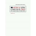 Así en la letra como en el cielo: libro e imaginario religioso en la España moderna