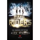 Time Riders. Los vigilantes del tiempo