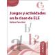 Juegos y actividades en la clase de ELE (A1-C2)