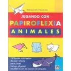 Jugando con papiroflexia. Animales