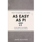 As Easy as Pi