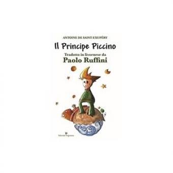 Il Principe Picciono / El principito (Livornese)
