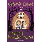 Cosmic Colin: Hairy Hamster Horror (Cosmic Colin 3)