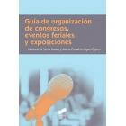 Guía de organización de congresos, eventos feriales y exposiciones