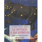 Invitació a les Estrelles. Una Dimension Espiritual De L'Ast (Petits Llibres De La Saviesa)