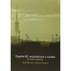 España 92: arquitectura y ciudad. 25 años después