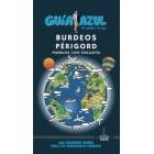Burdeos  y Périgord. Pueblos con encanto Guia Azul