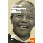 Que regni la llibertat. Paraules de Nelson Mandela
