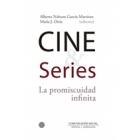 Cine Series. La promiscuidad infinita