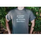 Samarreta La Incorrecta: Jo també enyoro els accents diacrítics (Home) Talla S