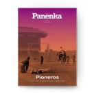 Panenka 89. Pioneros