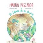 Martín Pescador o La Fábula de la Pecera