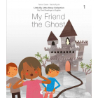 Little by little: My first readings in English #1 - My friend the ghost