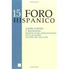 FORO HISPANICO N.15 Asimilaciones y rechazos: presencias del Romantici