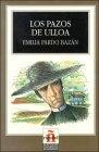 Los pazos de Ulloa  (Leer en español nivel 6 )