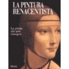 La pintura renacentista. La gloria del arte europeo