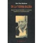 En la tierra baldía. Manuel Vázquez Montalbán y la izquierda española en la postmodernidad