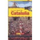 La guía RACC de Cataluña. 40 rutas para recorrer toda Cataluña en automóvil