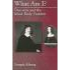 Waht I am? Descartes and the mind-body problem