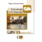 Temario de oposiciones Vol.I .Cuerpo de profesores de Enseñanza Secundaria Psicología y Pedagogia