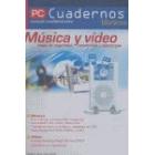 Música y vídeo. Copia de seguridad, conversión y descargas