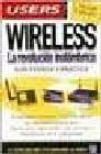 Wireless. Revolución inalambrica