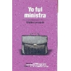 Yo fui ministra