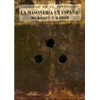 La masonería en España. Memoria y razón. Catálogo de exposición