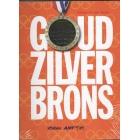 Nieuw Amsterdan  (Goud Zilver Brons)