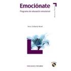 Emocionate. Programa de educación emocional (Contiene Cd-Rom)