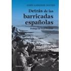 Detrás de las barricadas españolas