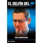 El delfín del PP. Alberto Ruiz-Gallardón