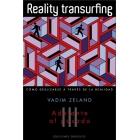 Reality transurfing : Como deslizarse a través de la realidad. Vol. III.