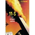 11 de septiembre. Las verdades ocultas